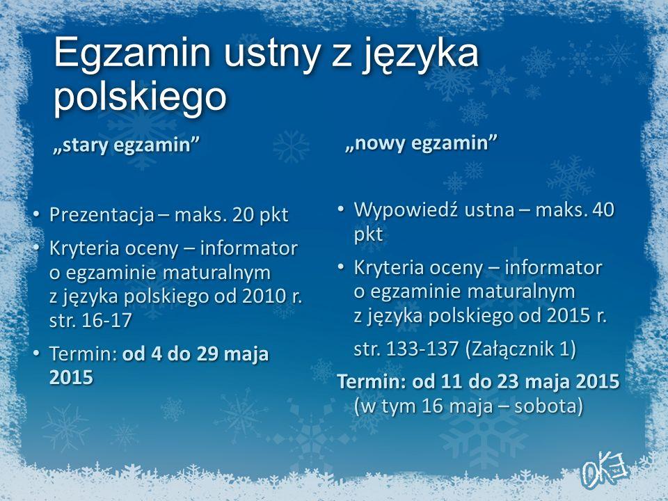 """Egzamin ustny z języka polskiego """"stary egzamin Prezentacja – maks."""