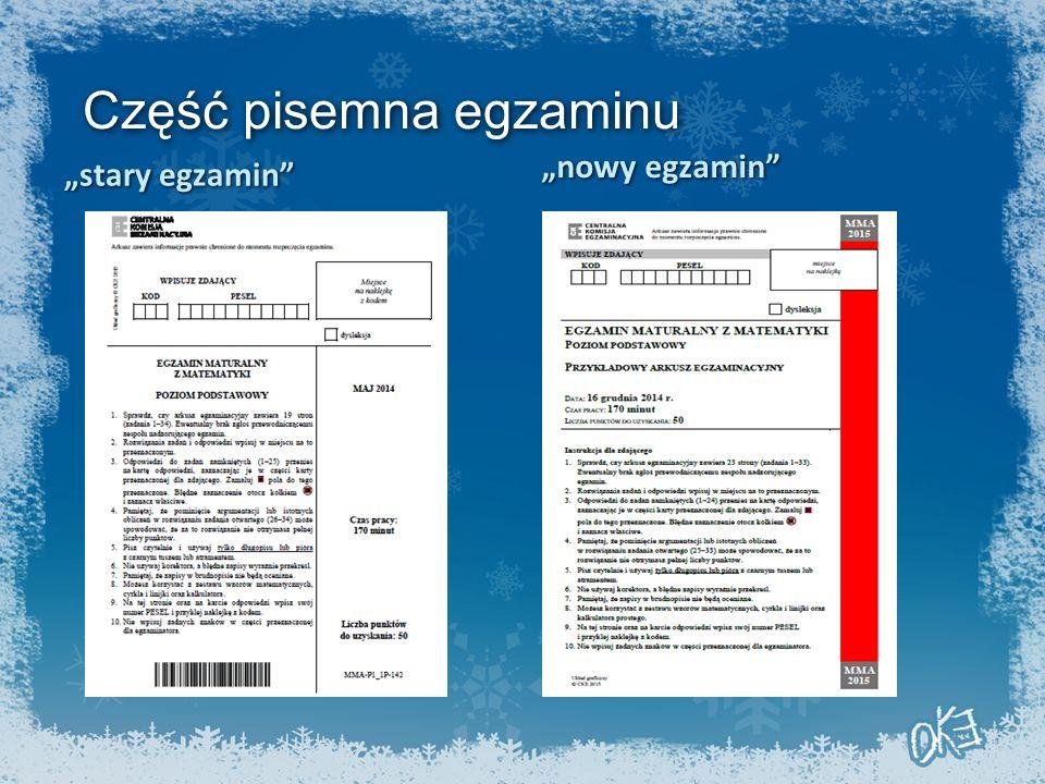 """Część pisemna egzaminu """"stary egzamin """"nowy egzamin"""