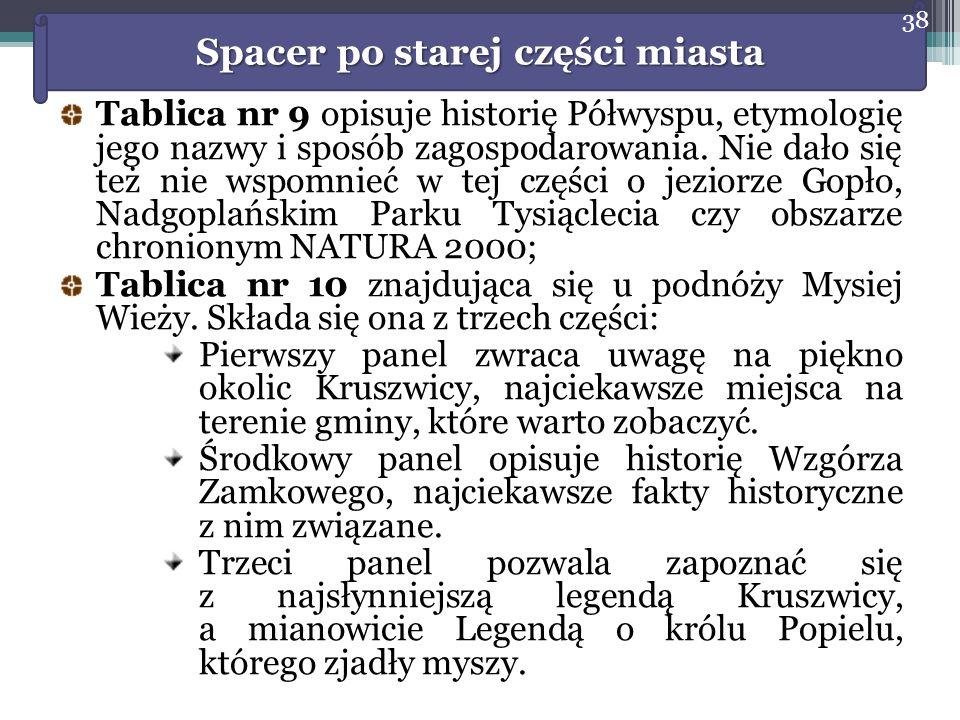 Tablica nr 9 opisuje historię Półwyspu, etymologię jego nazwy i sposób zagospodarowania.