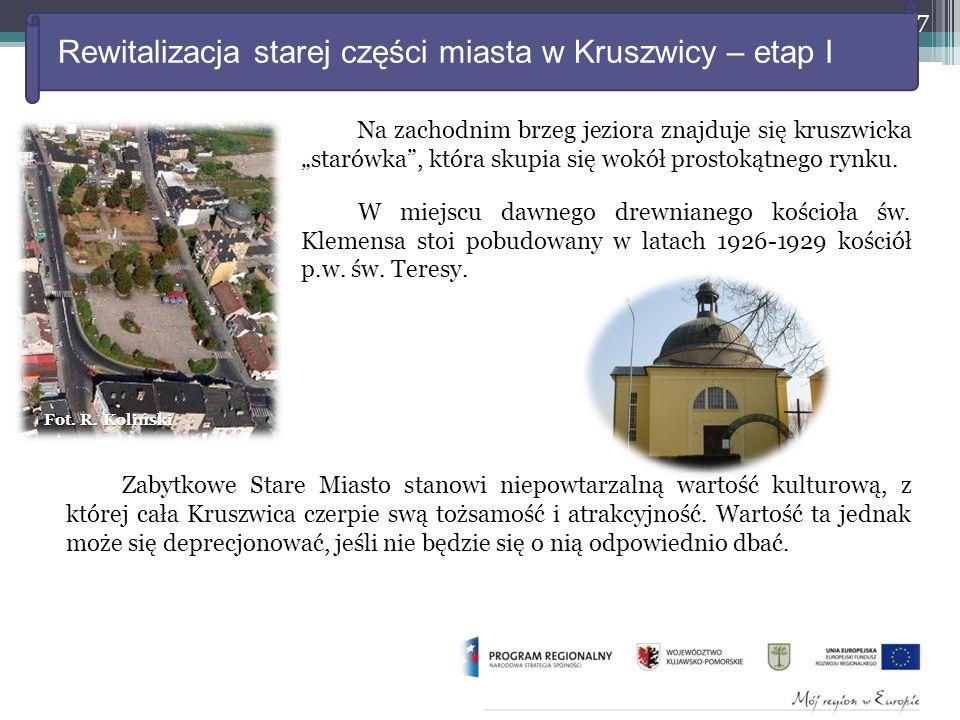 """Rewitalizacja starej części miasta w Kruszwicy – etap I Na zachodnim brzeg jeziora znajduje się kruszwicka """"starówka , która skupia się wokół prostokątnego rynku."""