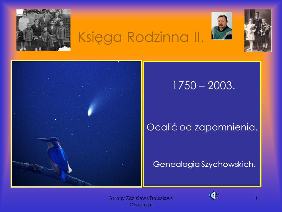 Strony Zdzisława Bolesława Owczarka 1 Księga Rodzinna II.