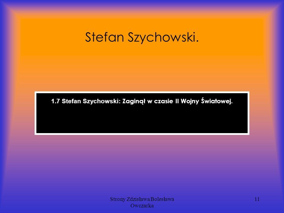 Strony Zdzisława Bolesława Owczarka 11 Stefan Szychowski.