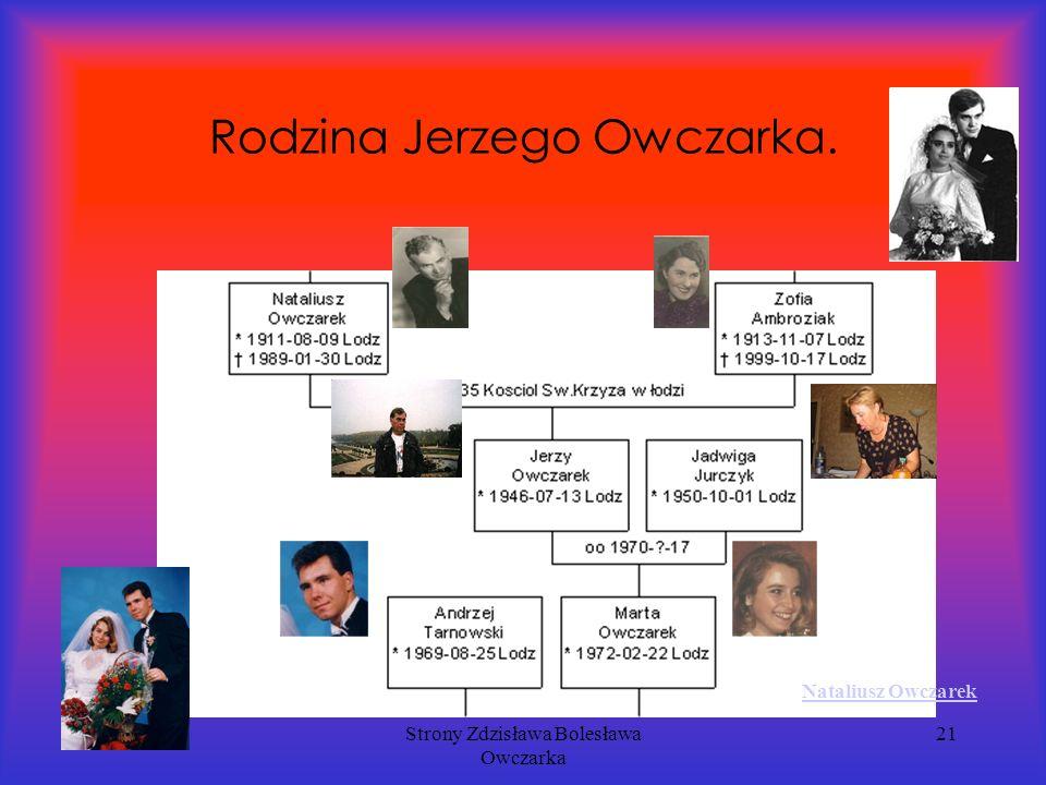 Strony Zdzisława Bolesława Owczarka 21 Rodzina Jerzego Owczarka. Nataliusz Owczarek