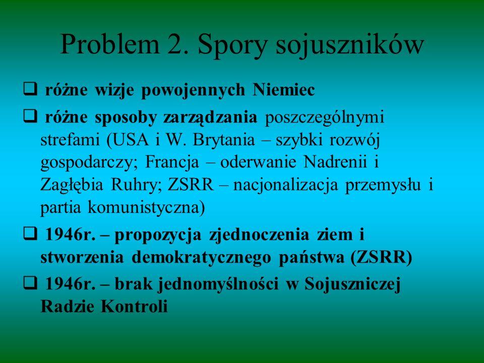 Powstanie Bizonii > Trizonii  1 I 1947r.– USA i W.