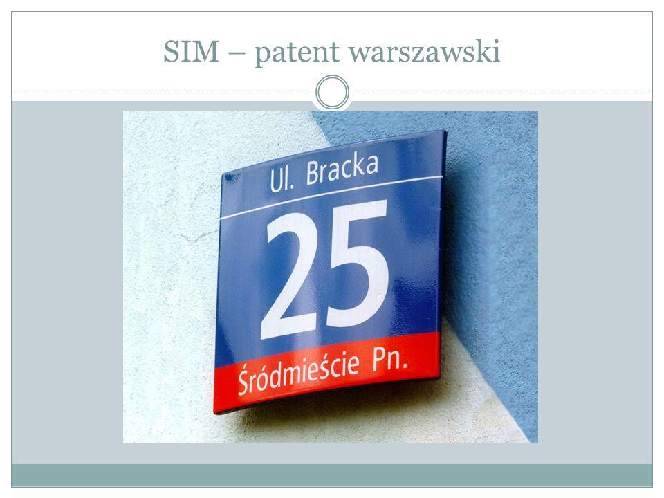 SIM – patent warszawski