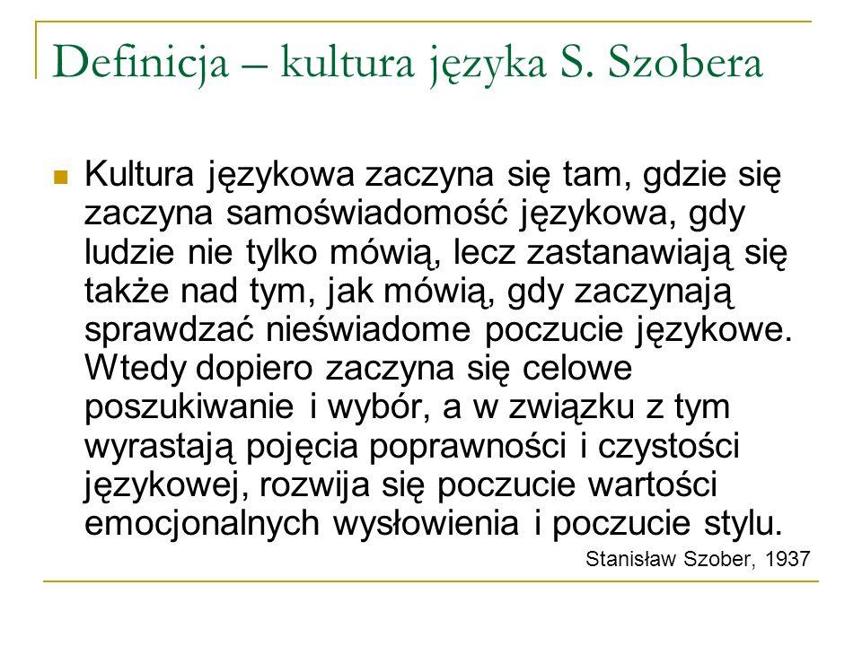Definicja – kultura języka S.