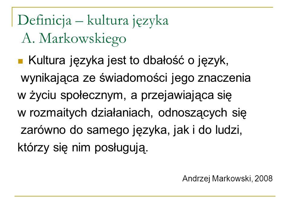 Definicja – kultura języka A.