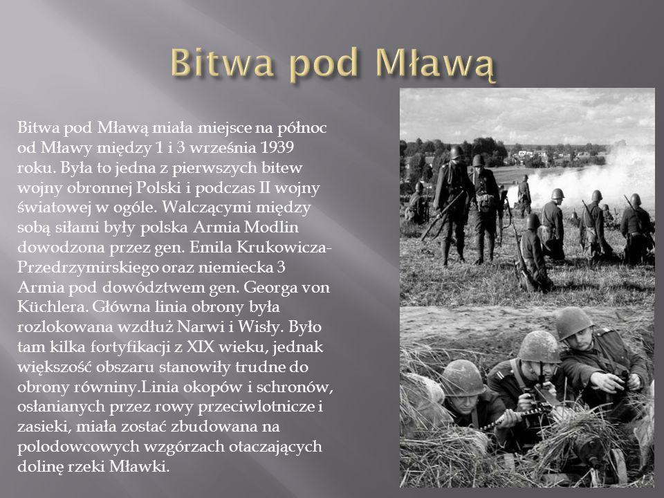 Bitwa pod Mławą miała miejsce na północ od Mławy między 1 i 3 września 1939 roku.