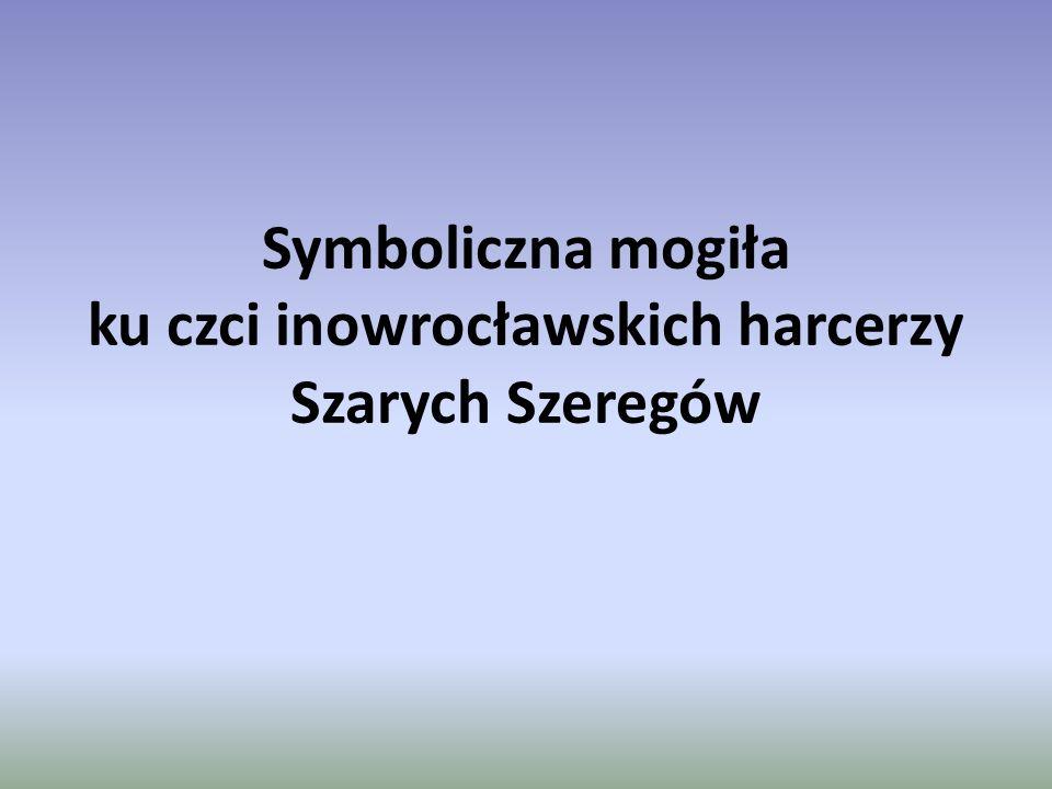 Symboliczna mogiła ku czci inowrocławskich harcerzy Szarych Szeregów