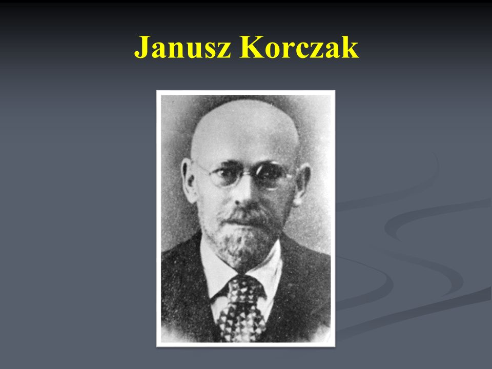 Dlaczego Korczak jest nam tak bliski.
