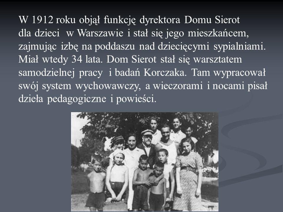 W 1912 roku objął funkcję dyrektora Domu Sierot dla dzieci w Warszawie i stał się jego mieszkańcem, zajmując izbę na poddaszu nad dziecięcymi sypialniami.