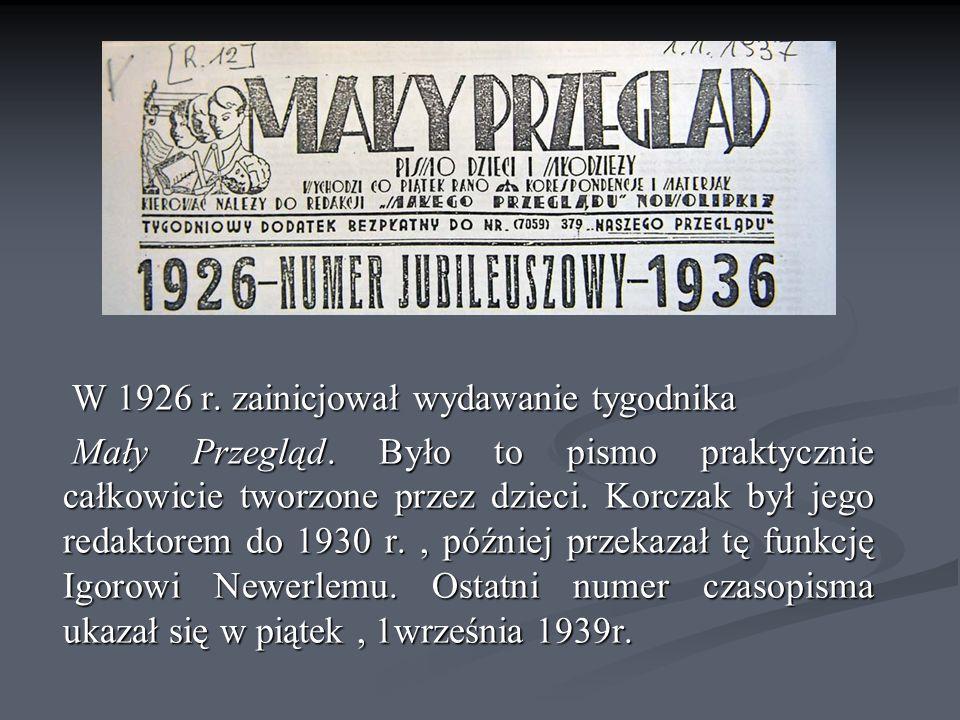 W 1926 r. zainicjował wydawanie tygodnika W 1926 r.