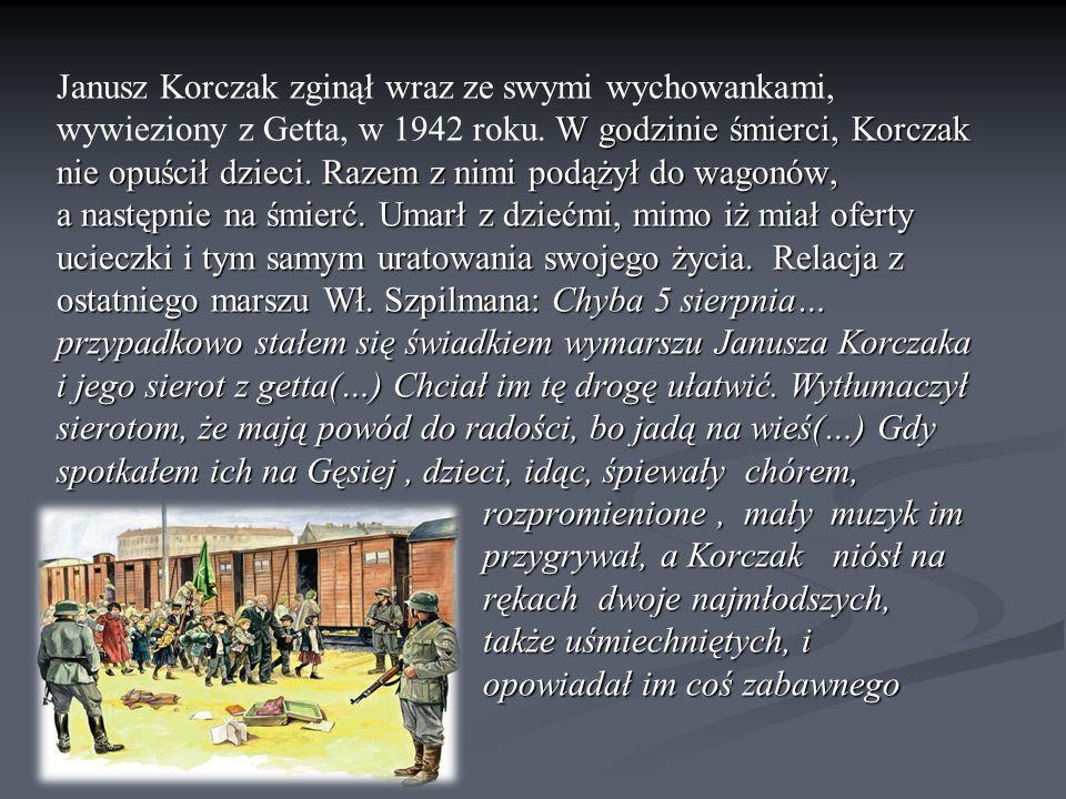 W godzinie śmierci, Korczak nie opuścił dzieci.