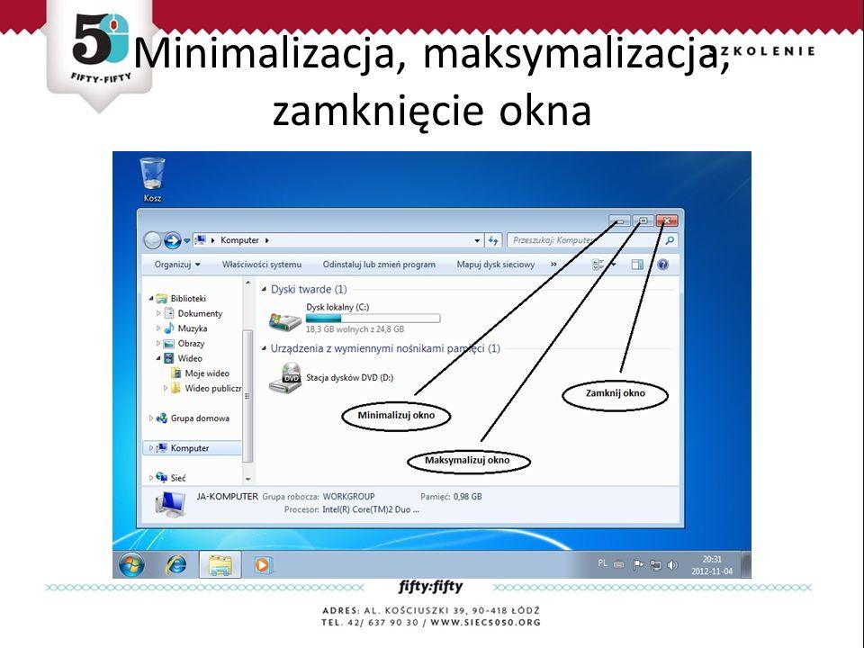 Minimalizacja, maksymalizacja, zamknięcie okna