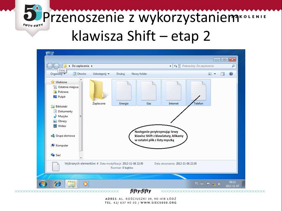 Przenoszenie z wykorzystaniem klawisza Shift – etap 2