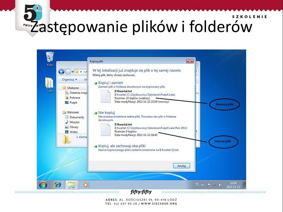 Zastępowanie plików i folderów