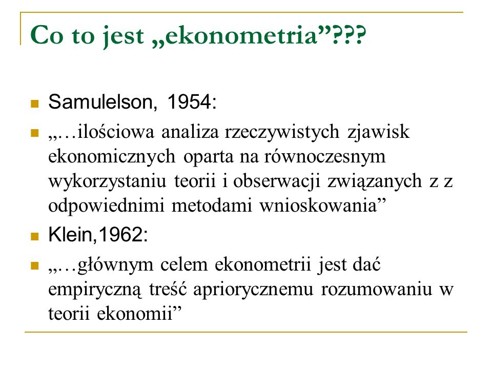"Co to jest ""ekonometria ."