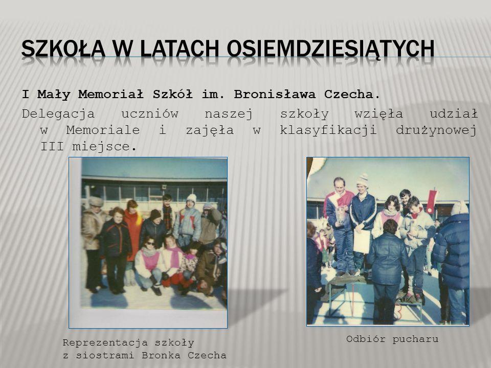 I Mały Memoriał Szkół im. Bronisława Czecha. Delegacja uczniów naszej szkoły wzięła udział w Memoriale i zajęła w klasyfikacji drużynowej III miejsce.