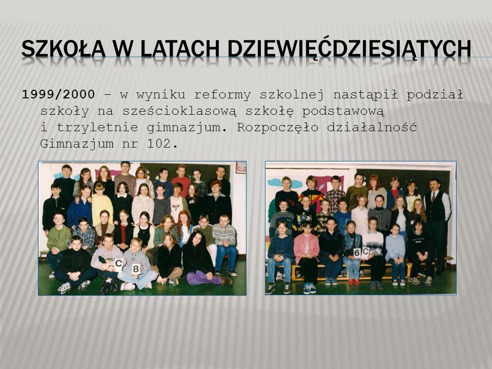 1999/2000 – w wyniku reformy szkolnej nastąpił podział szkoły na sześcioklasową szkołę podstawową i trzyletnie gimnazjum. Rozpoczęło działalność Gimna