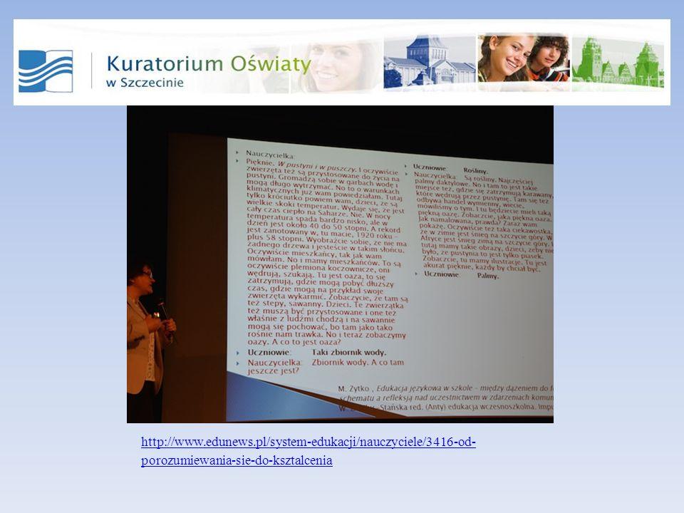 http://www.edunews.pl/system-edukacji/nauczyciele/3416-od- porozumiewania-sie-do-ksztalcenia