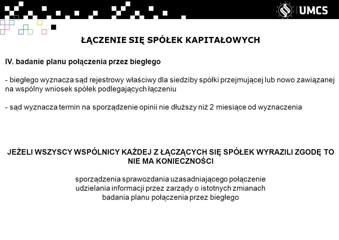 ŁĄCZENIE SIĘ SPÓŁEK KAPITAŁOWYCH IV.