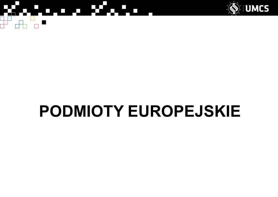 PODMIOTY EUROPEJSKIE