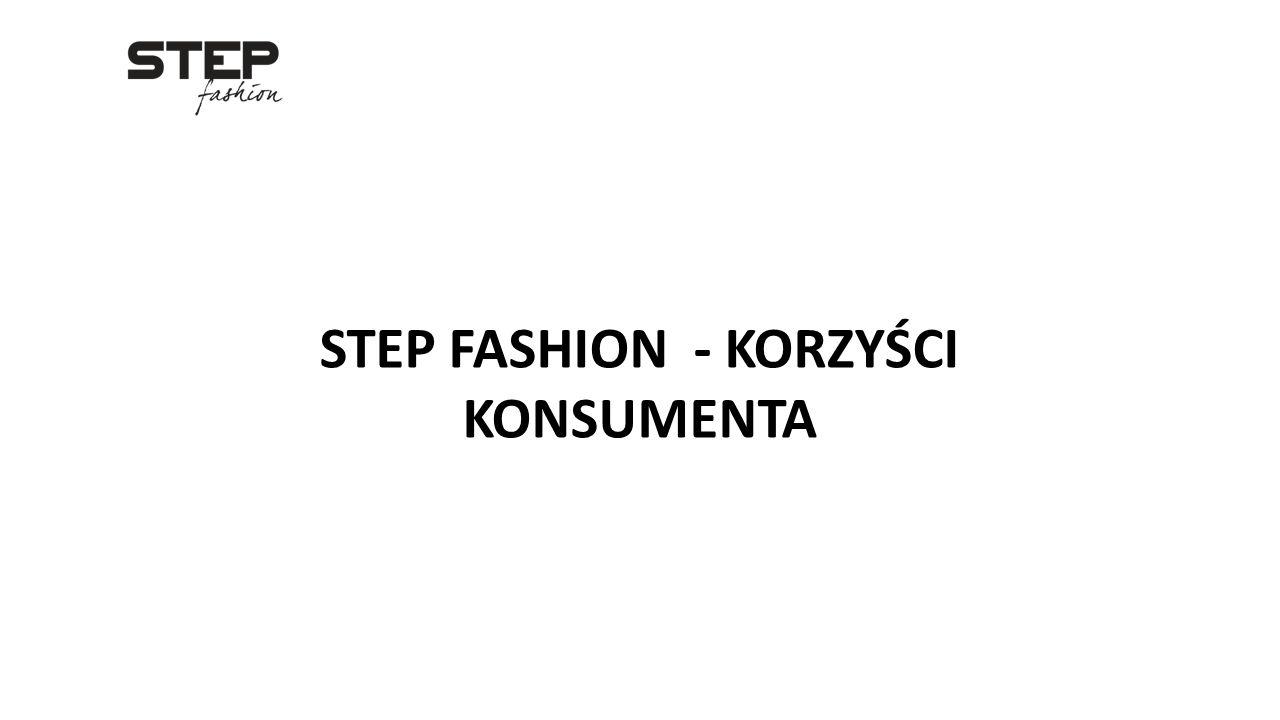 STEP FASHION - KORZYŚCI KONSUMENTA