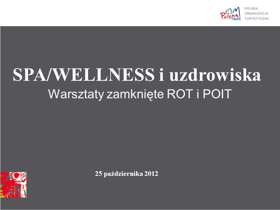 Warsztaty zamknięte ROT i POIT SPA/WELLNESS i uzdrowiska 25 października 2012