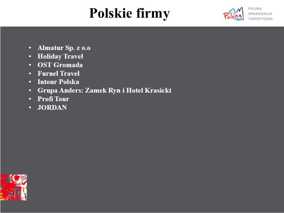 Polskie firmy Almatur Sp. z o.o Holiday Travel OST Gromada Furnel Travel Intour Polska Grupa Anders: Zamek Ryn i Hotel Krasicki Profi Tour JORDAN