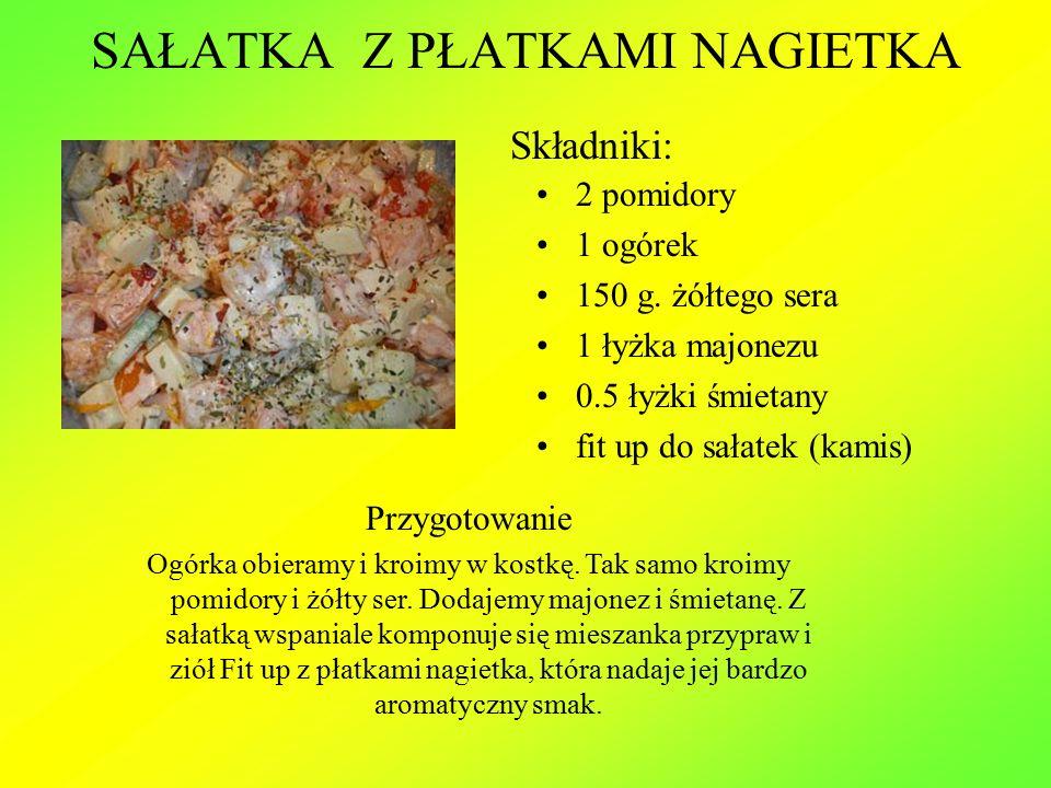 SAŁATKA Z PŁATKAMI NAGIETKA 2 pomidory 1 ogórek 150 g.