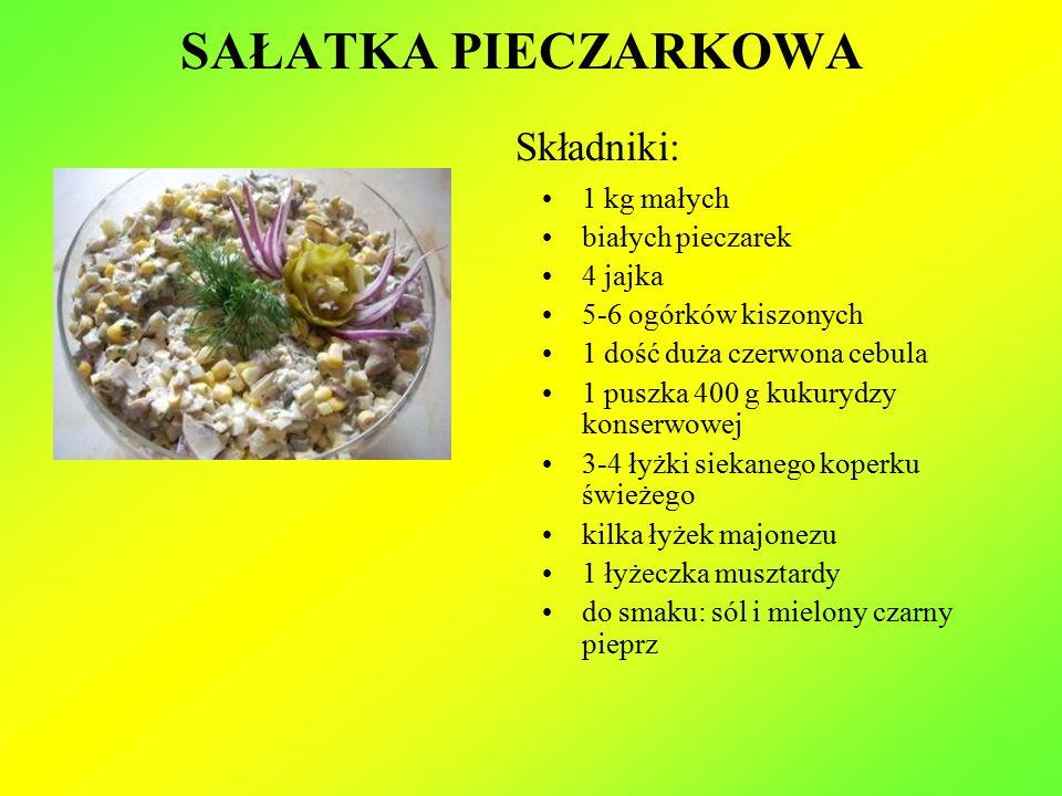 SAŁATKA PIECZARKOWA Składniki: 1 kg małych białych pieczarek 4 jajka 5-6 ogórków kiszonych 1 dość duża czerwona cebula 1 puszka 400 g kukurydzy konserwowej 3-4 łyżki siekanego koperku świeżego kilka łyżek majonezu 1 łyżeczka musztardy do smaku: sól i mielony czarny pieprz