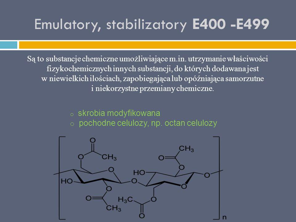 Emulatory, stabilizatory E400 -E499 Są to substancje chemiczne umożliwiające m.in. utrzymanie właściwości fizykochemicznych innych substancji, do któr