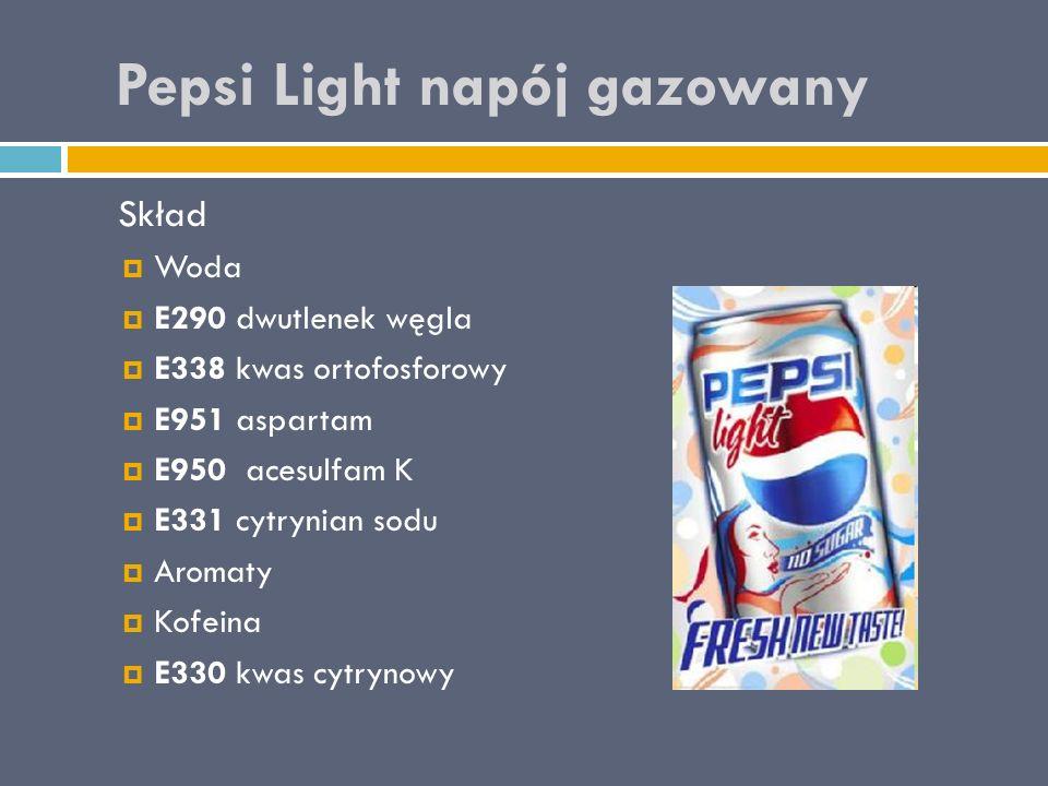 Pepsi Light napój gazowany Skład  Woda  E290 dwutlenek węgla  E338 kwas ortofosforowy  E951 aspartam  E950 acesulfam K  E331 cytrynian sodu  Aromaty  Kofeina  E330 kwas cytrynowy