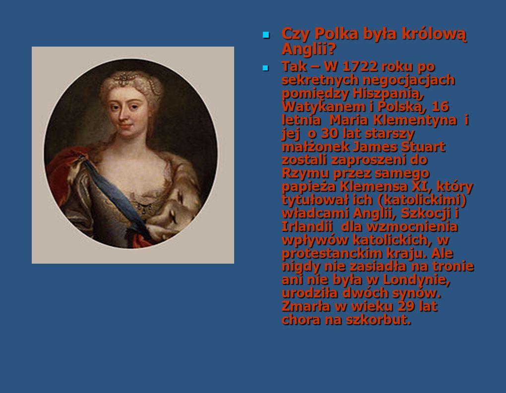 Czy Polka była królową Anglii.Czy Polka była królową Anglii.