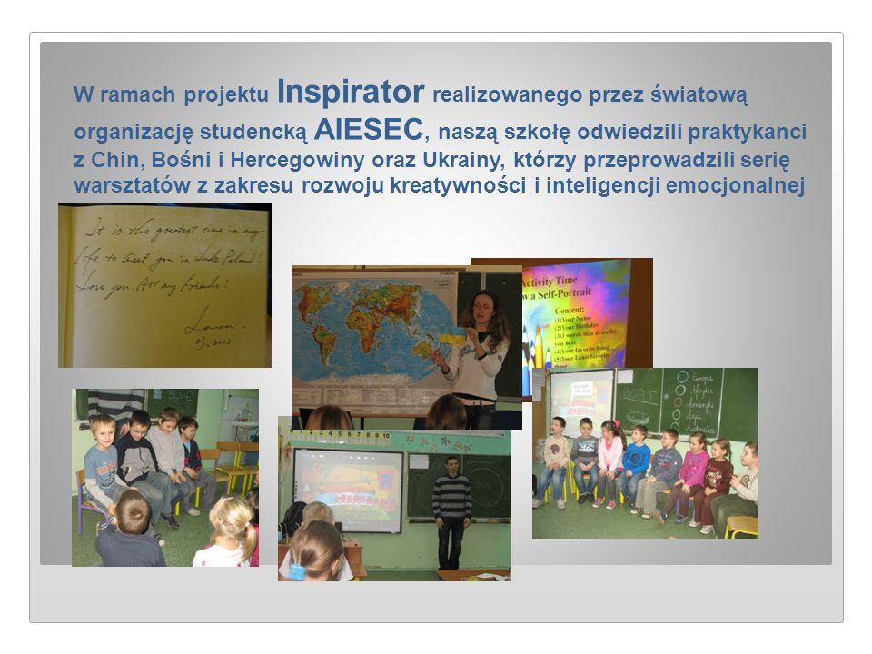 W ramach projektu Inspirator realizowanego przez światową organizację studencką AIESEC, naszą szkołę odwiedzili praktykanci z Chin, Bośni i Hercegowin