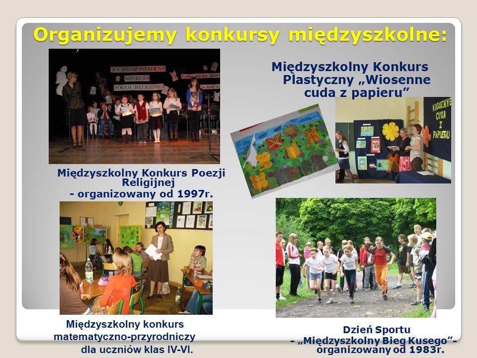 Organizujemy konkursy międzyszkolne: Międzyszkolny Konkurs Poezji Religijnej - organizowany od 1997r.