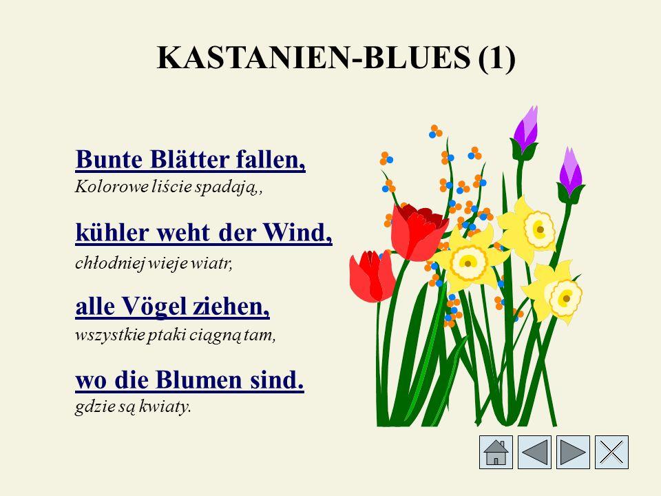Bunte Blätter fallen, kühler weht der Wind, alle Vögel ziehen, wo die Blumen sind.