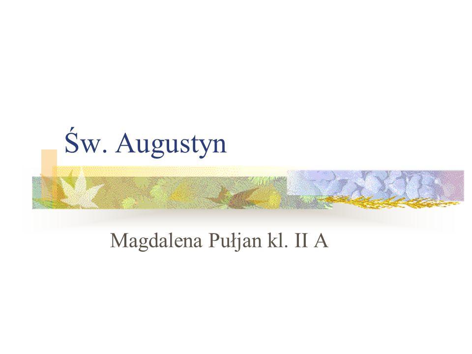 Św. Augustyn Magdalena Pułjan kl. II A