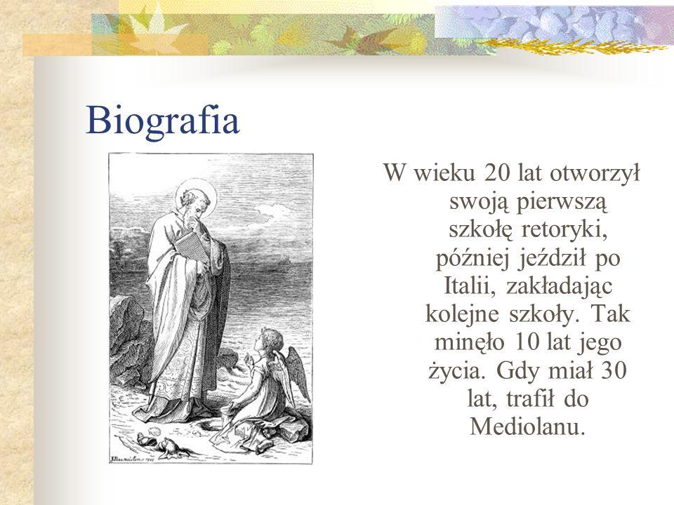 Biografia W Mediolanie zetknął się ze św.Ambrożym, który był wówczas biskupem tego miasta.