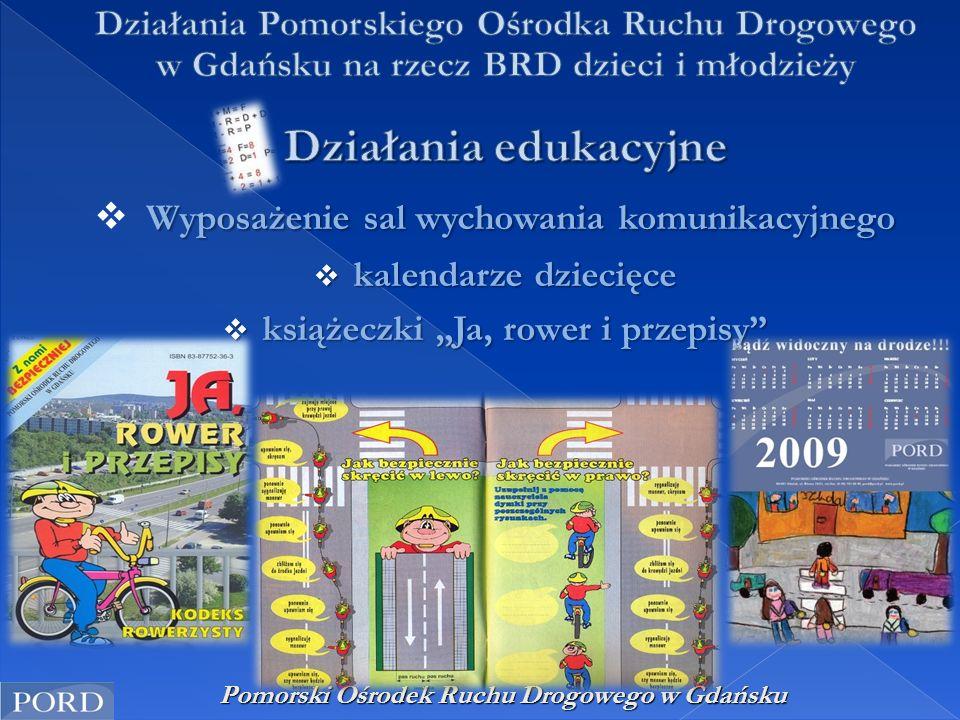 Pomorski Ośrodek Ruchu Drogowego w Gdańsku Wyposażenie sal wychowania komunikacyjnego  Wyposażenie sal wychowania komunikacyjnego  kalendarze dzieci