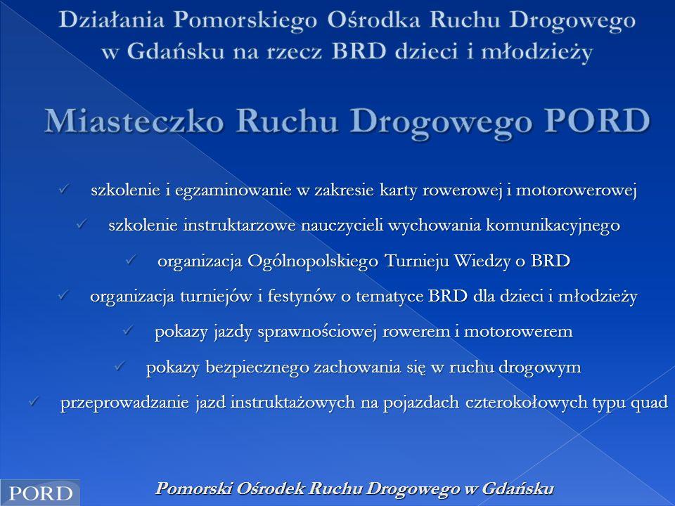 Pomorski Ośrodek Ruchu Drogowego w Gdańsku szkolenie i egzaminowanie w zakresie karty rowerowej i motorowerowej szkolenie i egzaminowanie w zakresie k