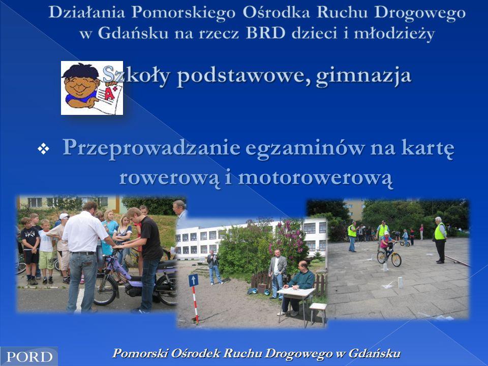 Pomorski Ośrodek Ruchu Drogowego w Gdańsku Przeprowadzanie egzaminów na kartę rowerową i motorowerową  Przeprowadzanie egzaminów na kartę rowerową i