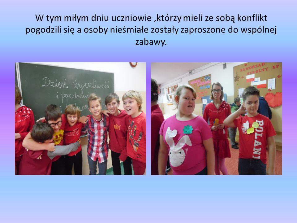 W tym miłym dniu uczniowie,którzy mieli ze sobą konflikt pogodzili się a osoby nieśmiałe zostały zaproszone do wspólnej zabawy.