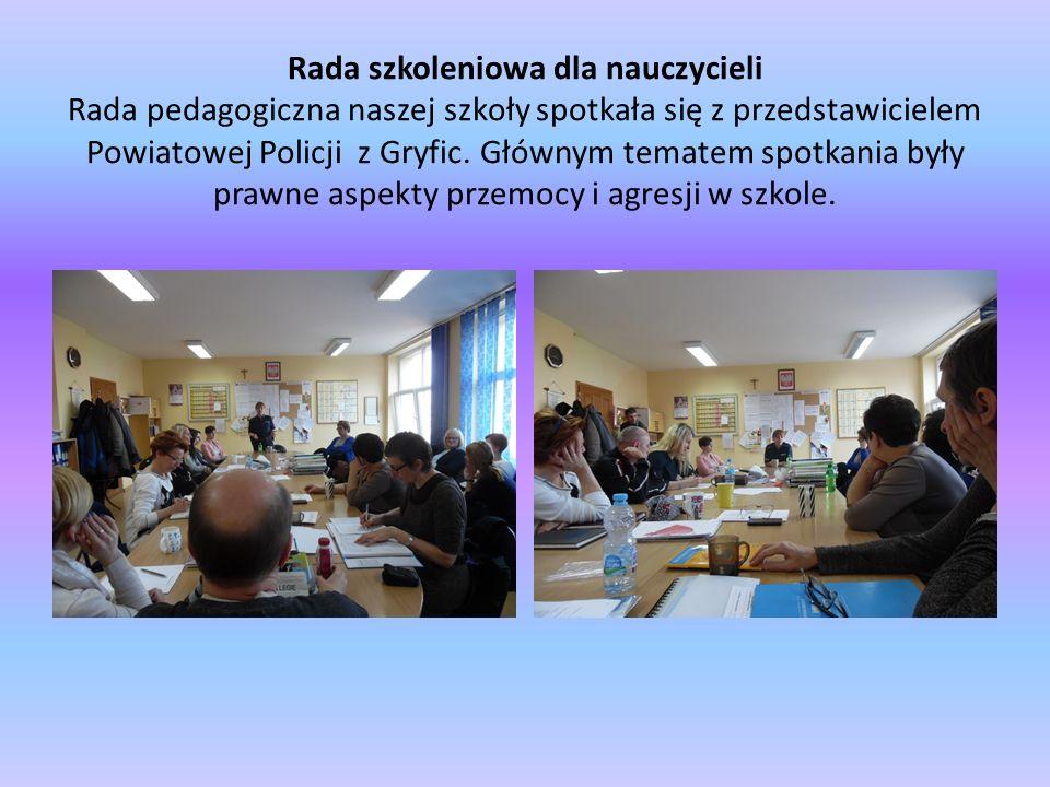 Rada szkoleniowa dla nauczycieli Rada pedagogiczna naszej szkoły spotkała się z przedstawicielem Powiatowej Policji z Gryfic. Głównym tematem spotkani
