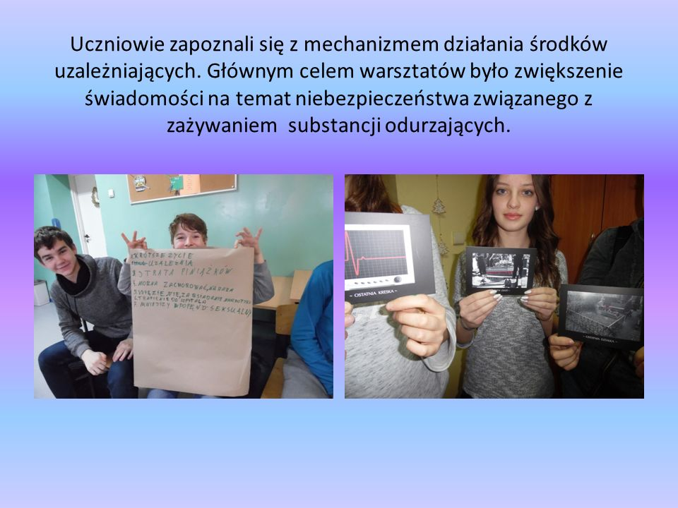 Uczniowie zapoznali się z mechanizmem działania środków uzależniających.