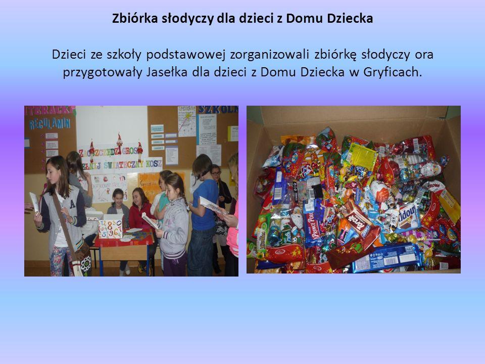 Zbiórka słodyczy dla dzieci z Domu Dziecka Dzieci ze szkoły podstawowej zorganizowali zbiórkę słodyczy ora przygotowały Jasełka dla dzieci z Domu Dziecka w Gryficach.