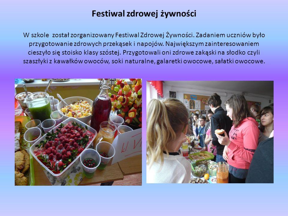 Festiwal zdrowej żywności W szkole został zorganizowany Festiwal Zdrowej Żywności. Zadaniem uczniów było przygotowanie zdrowych przekąsek i napojów. N