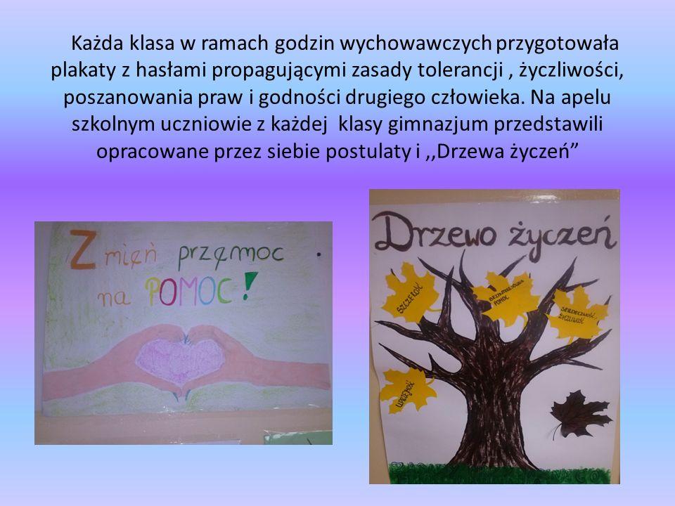Każda klasa w ramach godzin wychowawczych przygotowała plakaty z hasłami propagującymi zasady tolerancji, życzliwości, poszanowania praw i godności dr