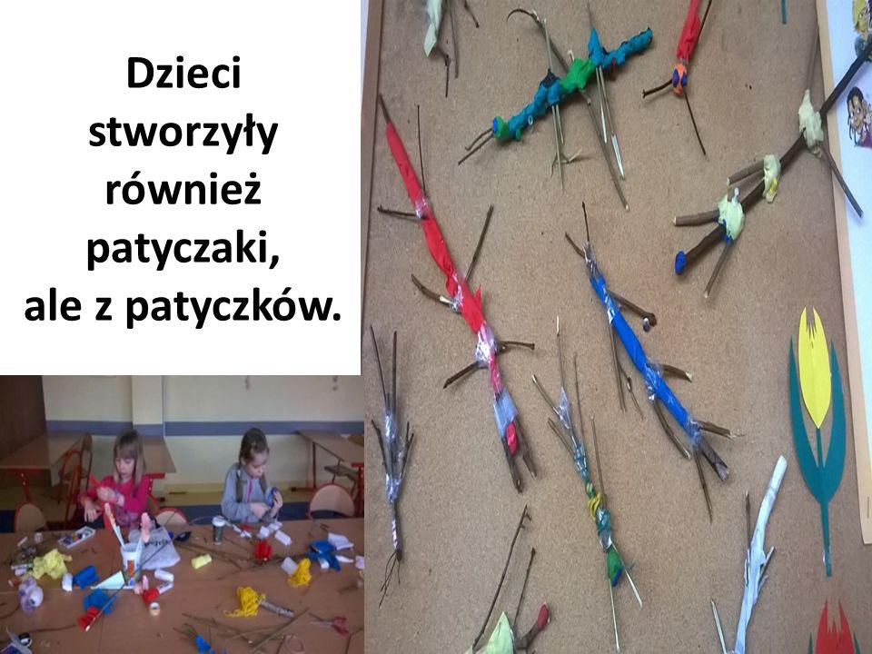 Dzieci stworzyły również patyczaki, ale z patyczków.
