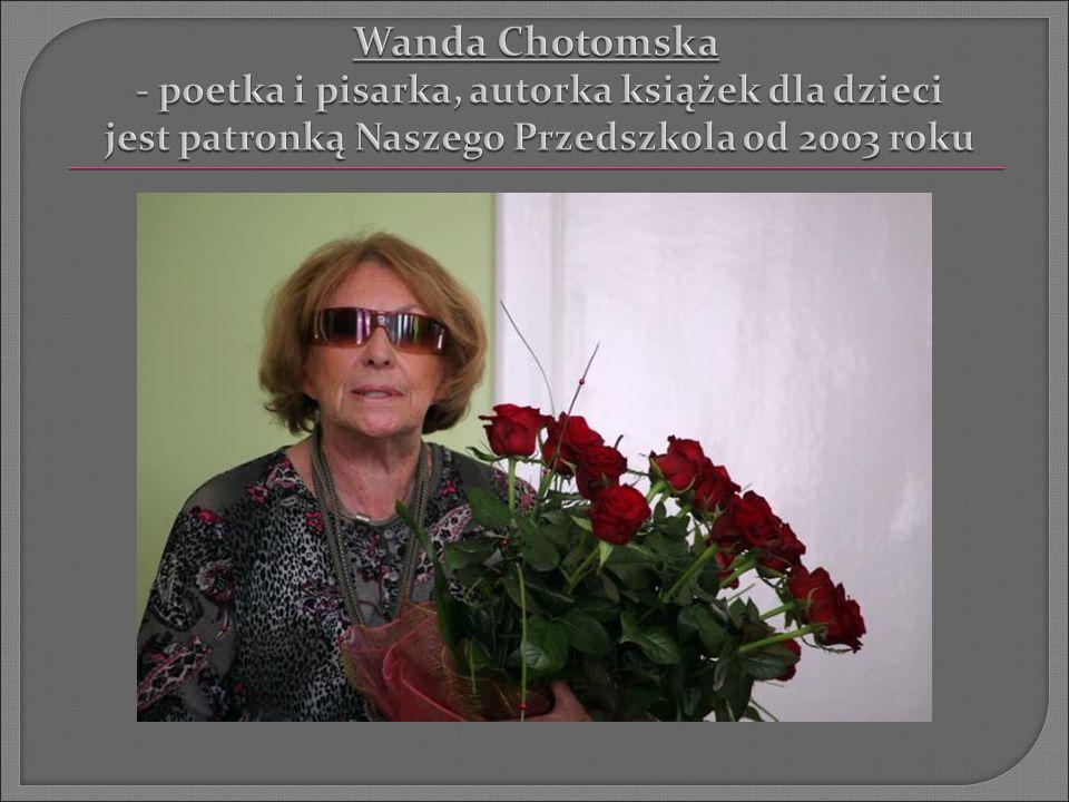Dnia 29 maja 2011 roku w Przecieszynie na II Zlocie Szkół i Placówek noszących imię Wandy Chotomskiej zostało założone Stowarzyszenie, którego pełna nazwa to Stowarzyszenie Szkół i Placówek noszących imię Wandy Chotomskiej.